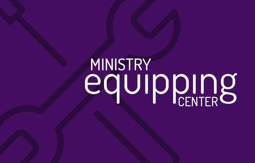 Ministry Equipping Center